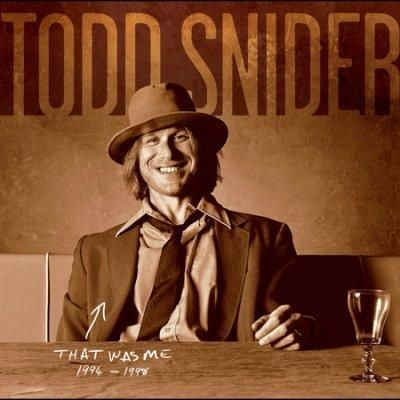 Todd Snider - That Was Me - The Best Of