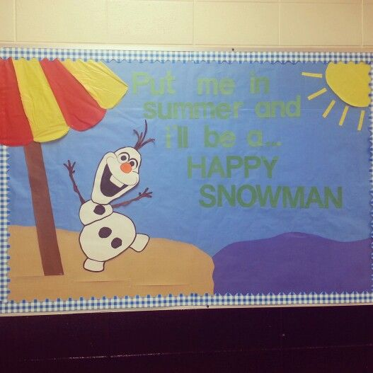 Our summer bulletin board starring Olaf! The kids LOVE it!!