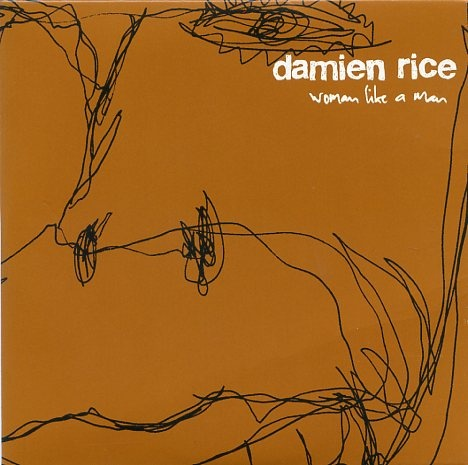 2003 Damien Rice - Woman Like A Man (Single) [Damien Rice Music DRM006CD] #albumcover