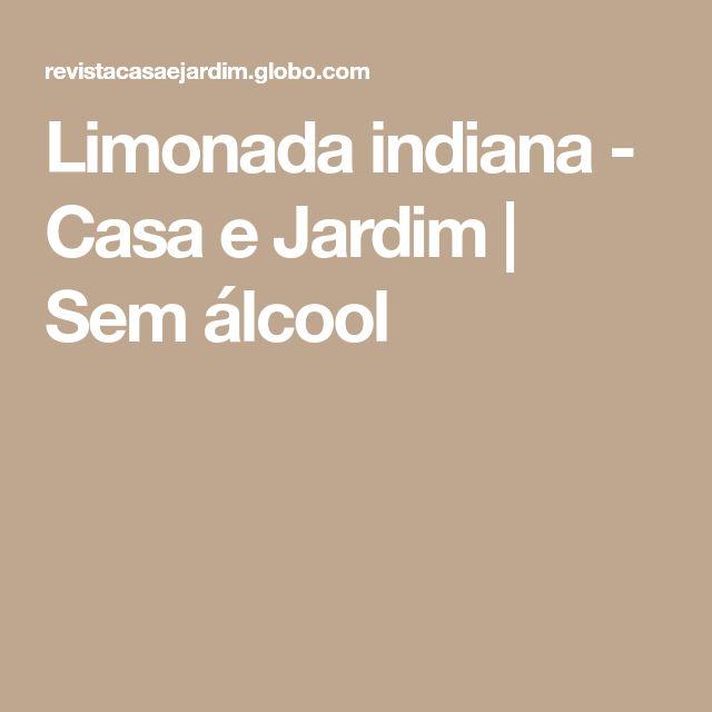 Limonada indiana - Casa e Jardim   Sem álcool