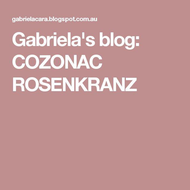 Gabriela's blog: COZONAC ROSENKRANZ