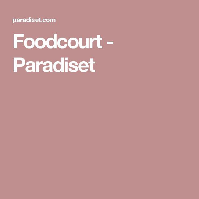 Foodcourt - Paradiset