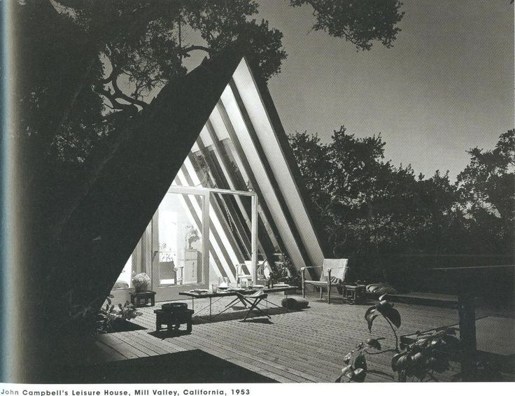 a-frame loveMills Valley, Cabin, John Campbell'S, Aframe House, Architecture, Leisure House, 1950S Design, A Frames, Campbell'S Leisure