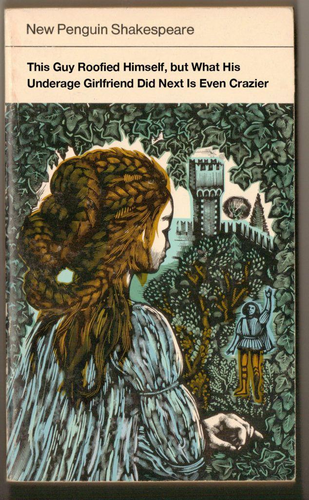 upworthy headlines Romeo Juliet 13 best 13 Classic Novels With