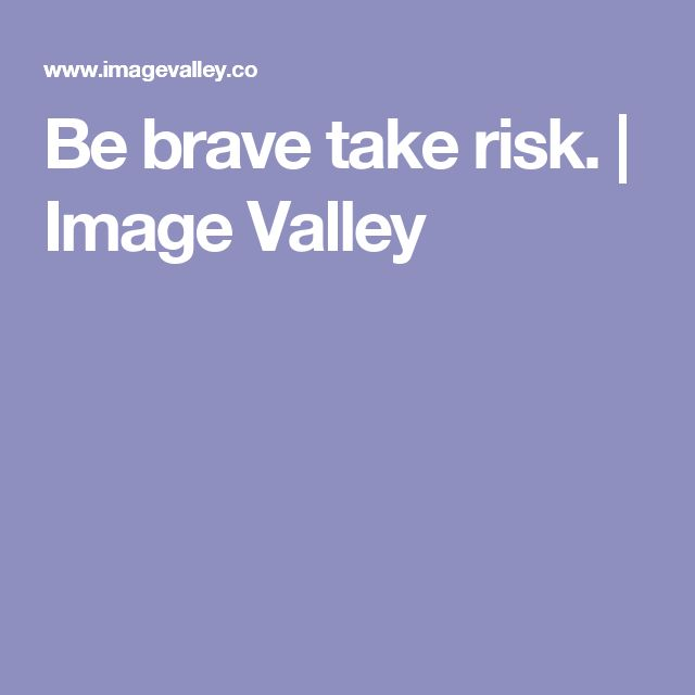 68 Best Facing Our Risk Of Cancer Images On Pinterest: Best 25+ Taking Risks Ideas On Pinterest