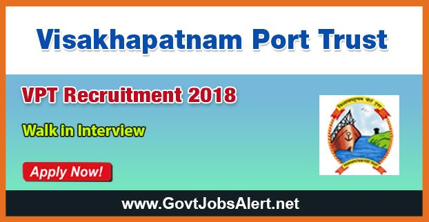 VPT Recruitment 2018 – Walk in Interview for Pilot Post, Salary Rs.8,500/- : Apply Now !!!  The Visakhapatnam Port Trust - VPT Recruitment 2018 has released an official employment notification inviting interested and eligible candidates to apply for the positions of Pilot. The interested candidates have to attend the walk in interview to apply to the post in the prescribed format. The Closing date for apply of VPT Recruitment 2018 is on or before January 18, 2018.   #20