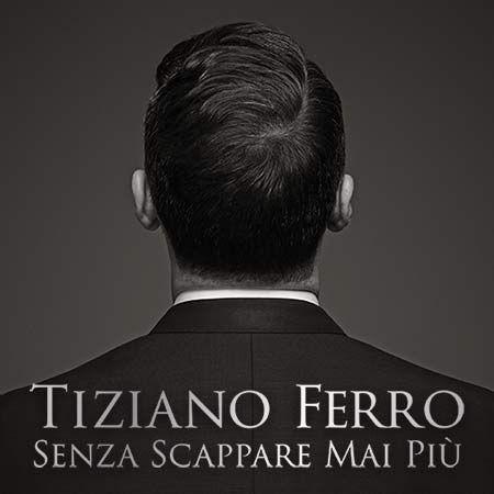 Tiziano Ferro | Sito Ufficiale