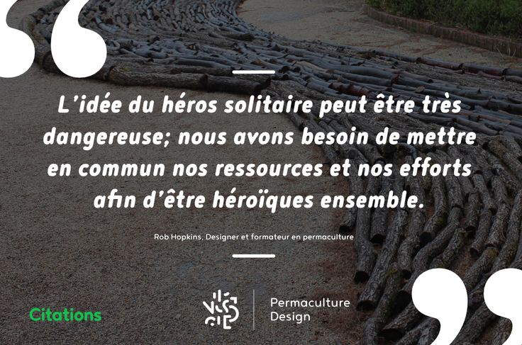 #PermacultureDesign #Permaculture #CitationsPermacoles #RobHopkins