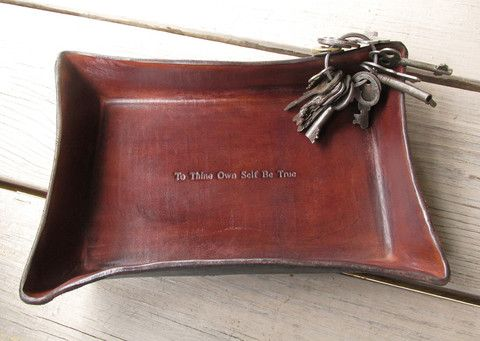 """Recovery gift. Leather tray with """"To thine own self be true"""" quote."""