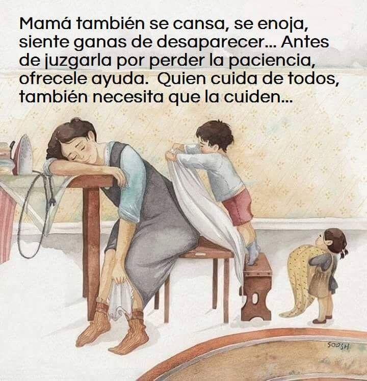 Madre No Maquina Ni Empleada Es Madre Frases Para Madres