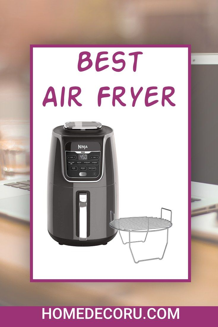 Meet The Ninja Air Fryer Max Xl A Fast And Easy Way To Cook Your