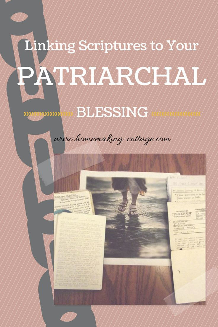 Linking Scriptures to Your Patriarchal Blessing
