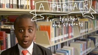 Kid President Pep Talk to Teachers and Students. Great for the first week of school.