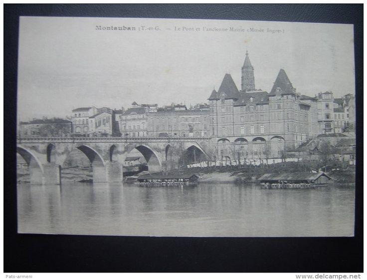 Montauban – (T et G) – Le Pont et l'Ancienne Mairie (Musée Ingres)