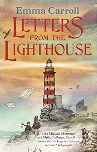 Letters from the Lighthouse: Amazon.co.uk: Emma Carroll: 9780571327584: Books