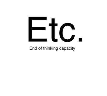 End of thinking capacity