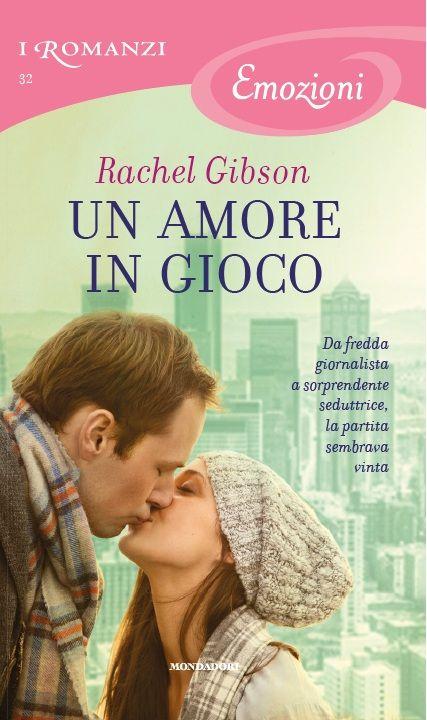 32. Un amore in gioco - Rachel Gibson