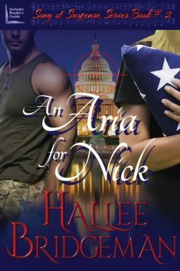 An Aria for Nick: Part 2 of the Song of Suspense Series Hallee Bridgeman's best novel yet.