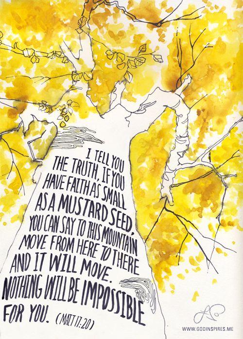 Inspiration, Quotes, Matthew 17 20, Art Prints, Mustard Seeds, Food Recipe, Have Faith, Bible Verse, Matthew 1720