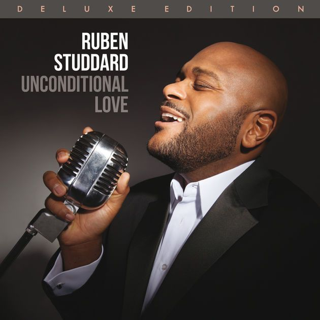 Unconditional Love (Deluxe Edition) by Ruben Studdard on Apple Music