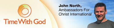 Time With God, with John North - Blessed - Time with God - Aug. 27, 2012 - Christian Devotional