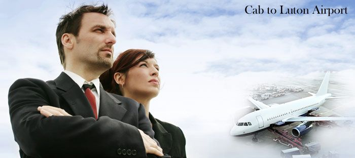 Cab to Luton Airport, Taxi from Luton Airport, Luton Airport Taxi Fares, Taxi to Luton