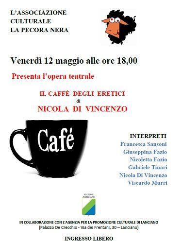 Venerdì 12 maggio Il Caffè degli Eretici a Lanciano