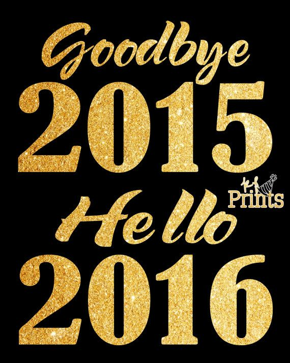 Bid farewell to 2015 and welcome in 2016 with this fun, glittering gold New Years Eve print! This Goodbye 2015, Hello 2016 print would be a great