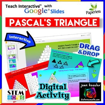 In this engaging fun Google activity your students will learn about Pascals triangle with a series of six interactive discovery activities.They will digitally complete a Pascals triangle with eleven rows, then learn about fascinating patterns in an even larger the triangle.