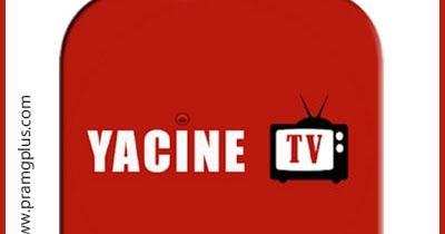 تحميل تطبيق ياسين تيفي بث مباشر Yacine Tv اخر اصدار مجانا 2020 In 2020 Tv Download