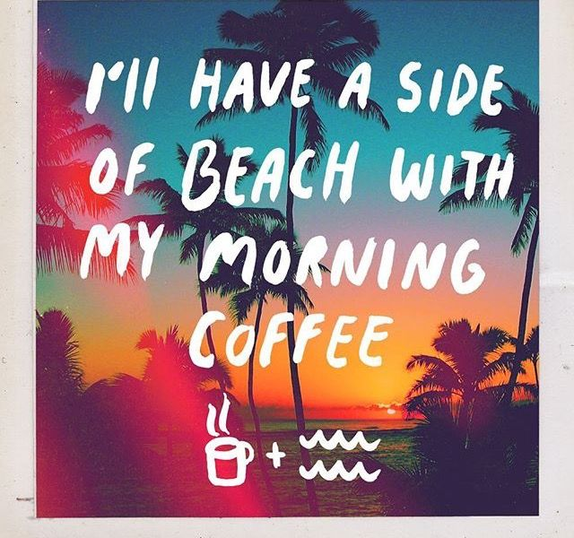 Nothing better than taking our morning coffee out on the beach...