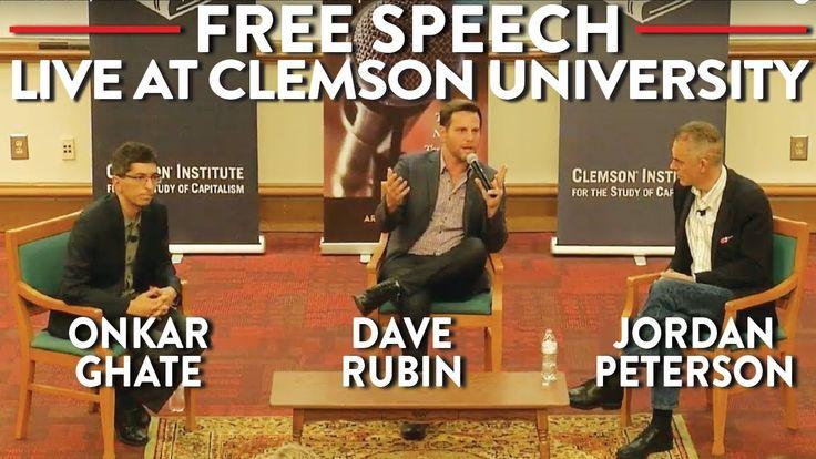 Jordan Peterson, Dave Rubin, Onkar Ghate on Free Speech: LIVE at Clemson - YouTube