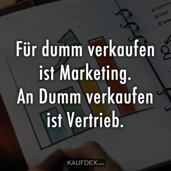 Für dumm verkaufen ist Marketing. An Dumm verkaufen – Moni