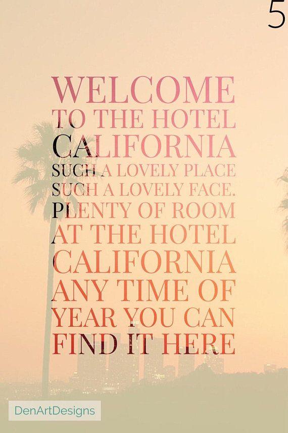 The Eagles Inspired Hotel California Lyrics Print Home Hotel California California Quotes Welcome To The Hotel California
