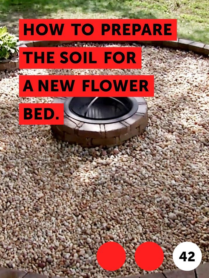 How to Prepare the Soil for a New Flower Bed. Flower