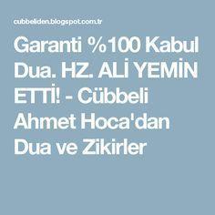 Garanti %100 Kabul Dua. HZ. ALİ YEMİN ETTİ! - Cübbeli Ahmet Hoca'dan Dua ve Zikirler