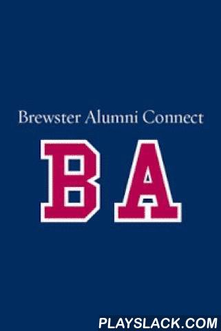 Brewster Alumni Connect  Android App - playslack.com , The official Brewster Academy app. Securely network and connect with the Brewster Academy community around the world. Includes a directory integrated with LinkedIn, maps, photos and more! Powered by EverTrue.