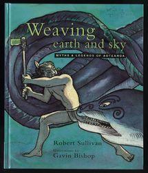 Myths and legends of Aotearoa  المؤلف - Robert Sullivan  الرسام - Gavin Bishop    اقرأ هذا الكتاب
