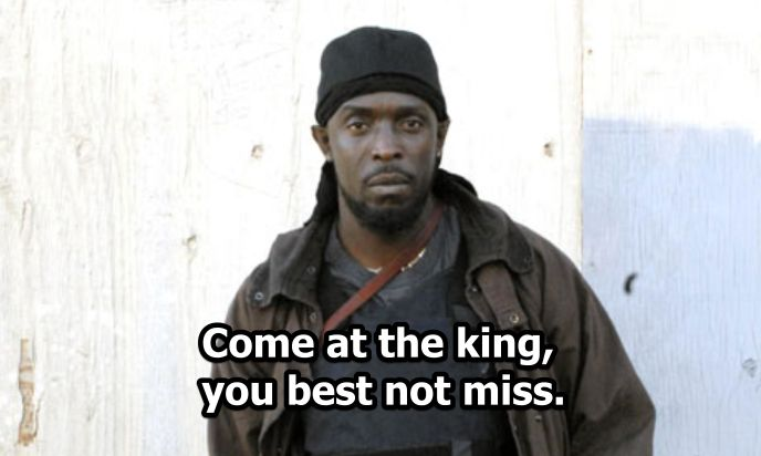 Gotta be the best quote from The Wire.