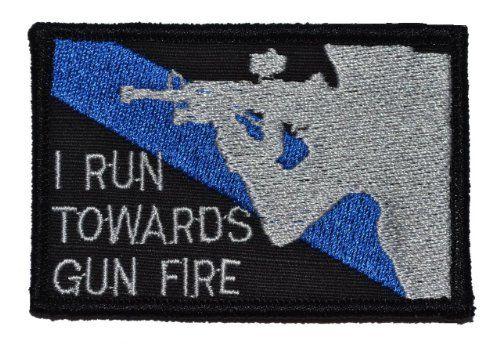 I Run Towards Gun Fire Thin Blue Line Sheepdog Morale Patch