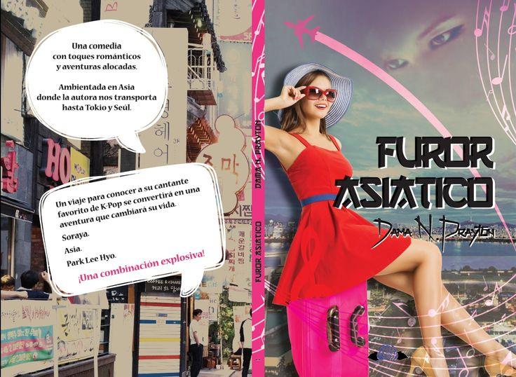 Furor Asiático de nuestra autora Dama N. Prayton ya está a la venta tanto en papel como en digital.. relinks.me/B0187BQ4LC