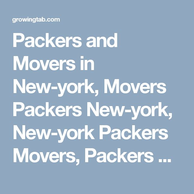 Packers and Movers in New-york, Movers Packers New-york, New-york Packers Movers, Packers Movers in New-york, Packers Movers New-york, Movers Packers in New-york, Movers and Packers New-york, Post free ads for Packers and Movers in New-york, Find Packers and Movers in New-york http://growingtab.com/ad/services-movers-packers/209/united-states/3348/new-york/45100/new-york