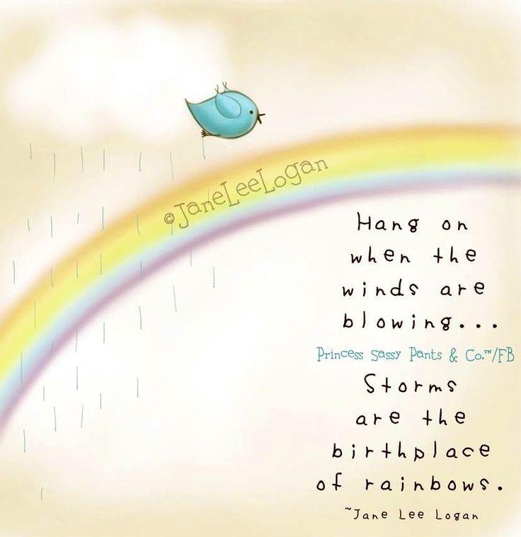 Rainbows quote and illustration via www.Facebook.com/PrincessSassyPantsCo