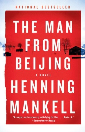 "The Man from Beijing by Henning Mankell. In Spanish the title was translated as ""El chino"""