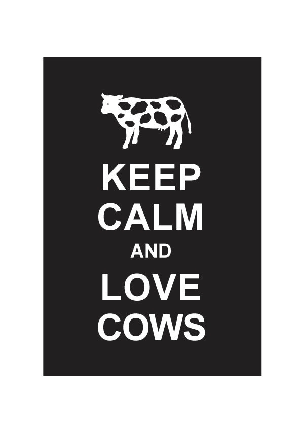 Keep calm and love cow #quote #farm