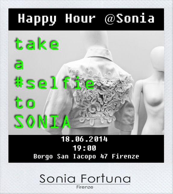 "Sonia Fortuna Presents: ""take a #selfie to SONIA"" Happy Hour h 19:00 18.06.2014 Borgo San Iacopo 47 Rosso Firenze Italy"