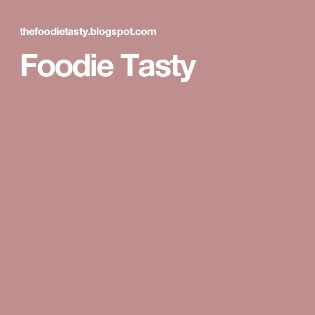 Foodie Tasty