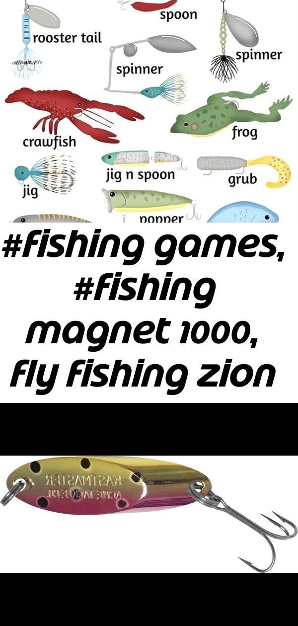 Fishing Games Fishing Magnet 1000 Fly Fishing Zion National Park Fishing Knots Book Fishing 2