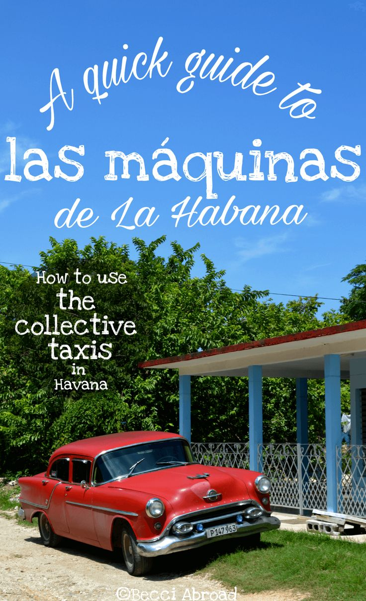 How to use the collective taxis in Havana? Quick guide to las máquinas de La Habana