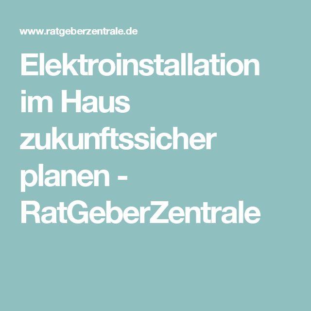Elektroinstallation im Haus zukunftssicher planen - RatGeberZentrale